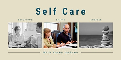 Self Care Sessions with Casey Jackson – Cohort A
