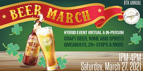 6th Annual Beer March in Camarillo Old Town tickets