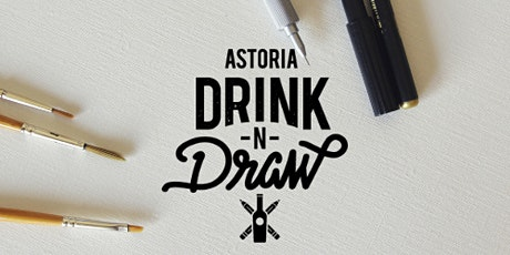 3/5 Friday Astoria Drink N' Draw Online tickets