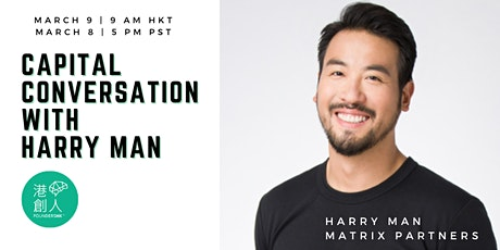 Capital Conversation with Harry Man, Matrix Partners tickets