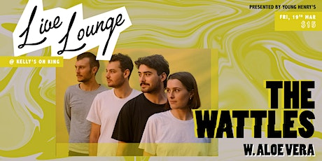 Young Henrys Live Lounge Ft.The Wattles & Aloe Vera tickets