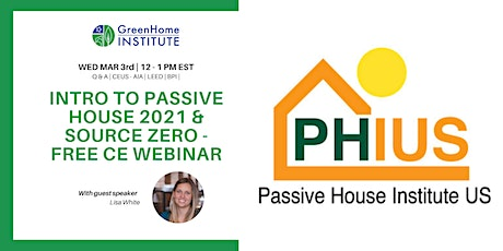 Intro to Passive House 2021 & Source Zero - Free CE Webinar tickets