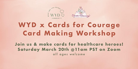 WYD x Cards for Courage Workshop tickets