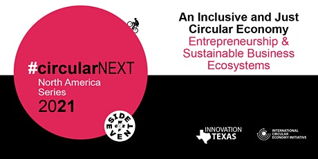#circularNEXT North America Series Episode 3 tickets
