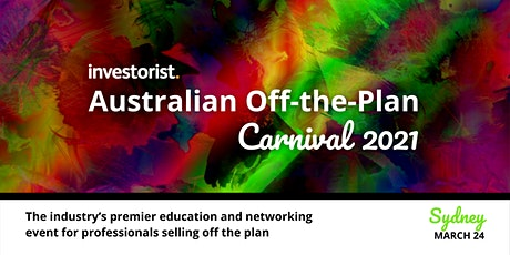 Investorist Australian Off the Plan Carnival 2021| Sydney tickets