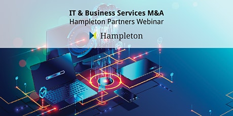 IT & Business Services M&A - Hampleton Partners Webinar tickets