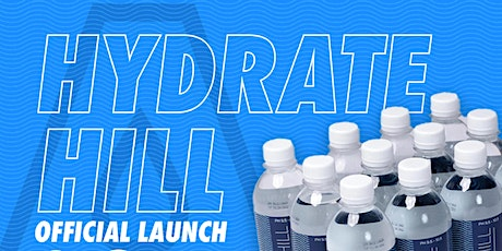 Hydrate Hill Water Official Launch & 1 Year Celebration tickets