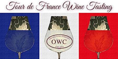 Tour de France Wine Tasting: Session 1