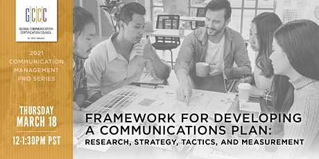 Pro Series: Framework for Developing a Communications Plan tickets