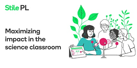 'Maximizing impact in the science classroom' workshop in Sydney tickets