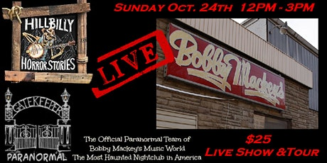 Hillbilly Horror Stories Live at Bobby Mackey's Music World tickets