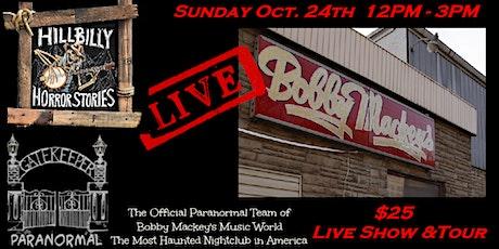 Hillbilly Horror Stories Live at Bobby Mackey's Music World tickets