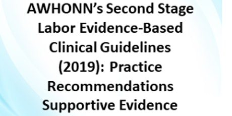 AWHONN MD CNE Party!  Second Stage of Labor EBG Practice Recommendations tickets