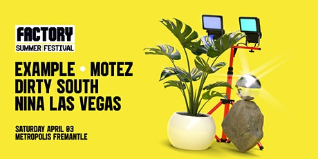 Example + Motez + Dirty South + NLV [Perth] | FSF [Second Show] tickets