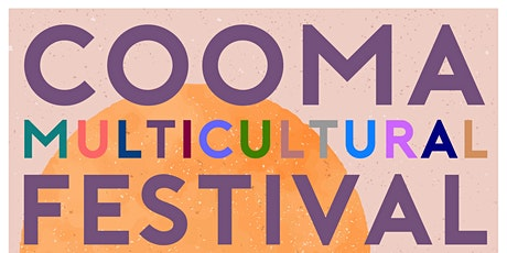 Cooma Multicultural Festival tickets