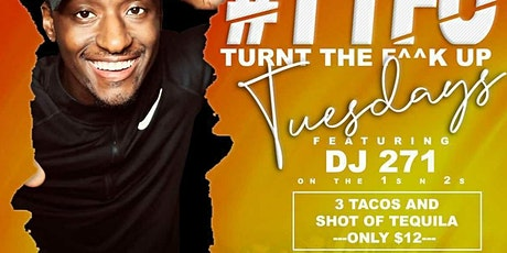 #TTFU Tacos and Tequila Tuesdays tickets