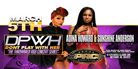 Adina Howard and Sunshine Anderson Live at Space Nightclub tickets