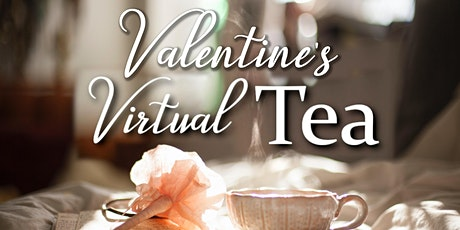 Valentine's Virtual Tea tickets