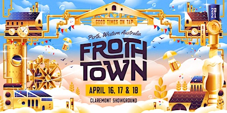 Froth Town 2021 tickets