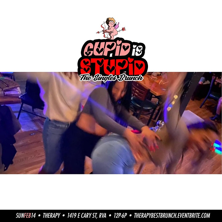 Cupid Is Stupid! The Best F*cking Valentine Brunch! [Therapy RVA] image