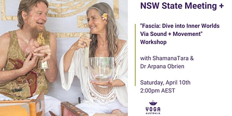 """NSW State Meeting + """"Fascia: Dive into Inner Worlds Via Sound and Movement"""" tickets"""