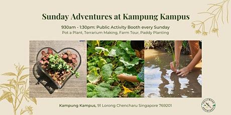 Sunday Adventures at Kampung Kampus tickets