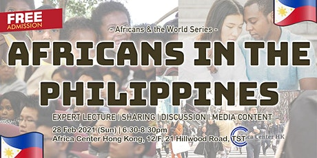 Africans & the World | Africans in Philippines tickets