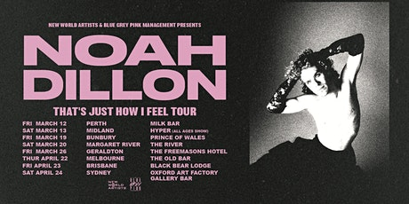 Noah Dillon - That's Just How I Feel Tour tickets