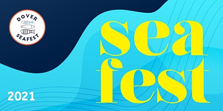Dover Seafest 2021 tickets