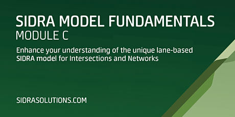 SIDRA MODEL FUNDAMENTALS Module C [TE103] tickets