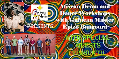 African Drum & Dance Workshops with Epizo Bangoura and Guest Band Timbuktu! tickets