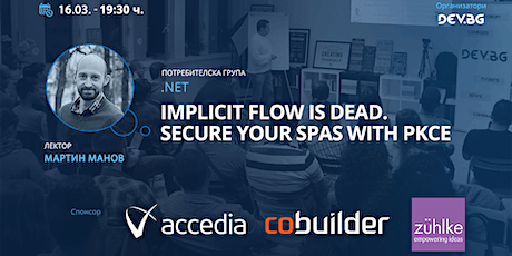 Webinar: .NET: Implicit flow is dead. Secure your SPAs with PKCE tickets