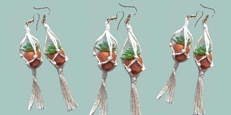Macramé Plant Hanger Earrings Workshop tickets