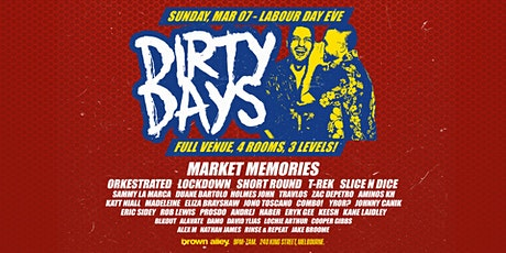 DIRTY DAYS • SUN 7TH MARCH • LABOUR DAY EVE tickets