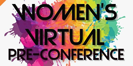WOMEN'S PRE-CONFERENCE tickets