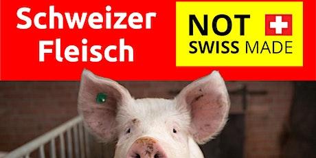 Schweizer Fleisch - NOT Swiss Made tickets