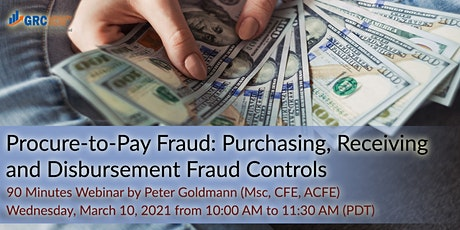 Procure-to-Pay Fraud: Purchasing, Receiving and Disbursement Fraud Controls tickets