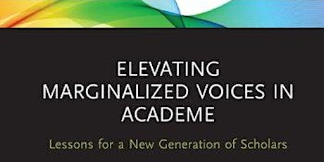 A Virtual Book Launch Party: Elevating Marginalized Voices in Academe tickets