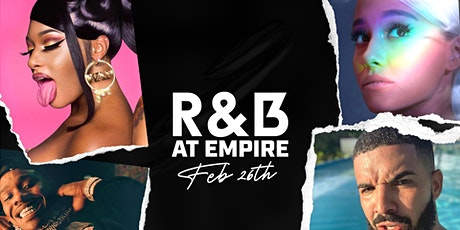 R&B at Empire One Night Only - 26th FEB tickets
