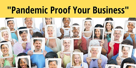 Pandemic Proof Your Business -March tickets