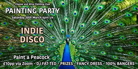 Painting Party INDIE DISCO - Paint a Peacock - ZOOM - £10 tickets