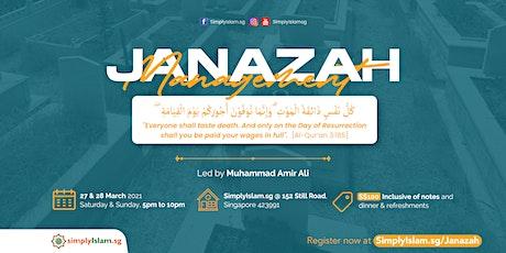 Janazah Management Course (March 2021) @ Still Road (2-Days) tickets