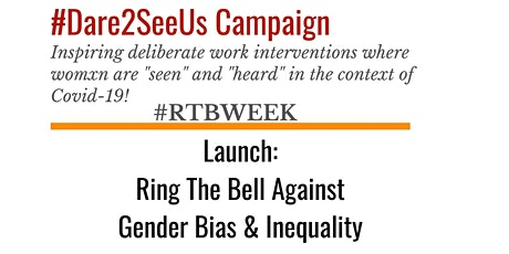 Ring The Bell Against Gender Bias and Inequality tickets