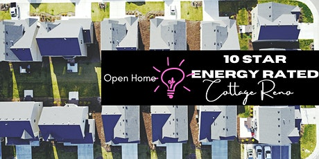 RenoBlitz: OPEN HOME - 10 Star Energy Rated Cottage Reno tickets