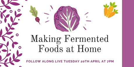 Fermenting Foods At Home tickets