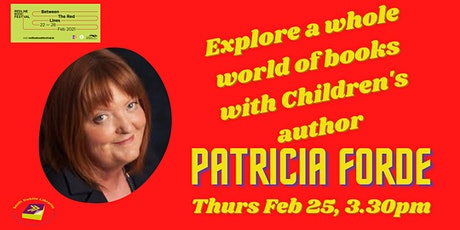 Explore a Whole World of Books with Children's Author Patricia Forde tickets