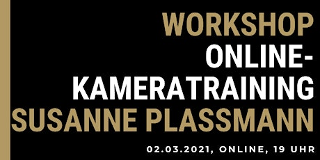 Workshop: Online-Kamera-Training Susanne Plassmann Tickets