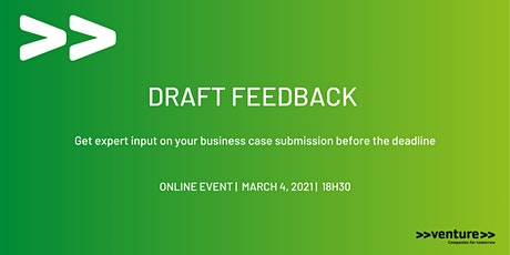 >>venture>> Draft Feedback 1 tickets