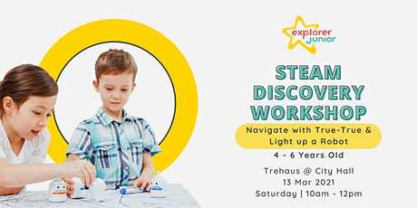STEAM Discovery Workshop: Navigate with True-True and Light up a Robot tickets