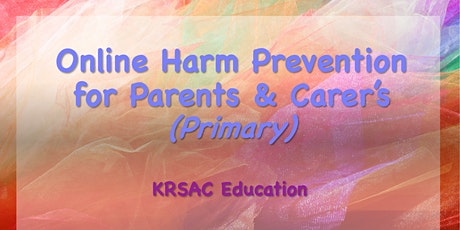 Online Harm Prevention for Parents & Carer's (Primary) in Co. Kerry tickets